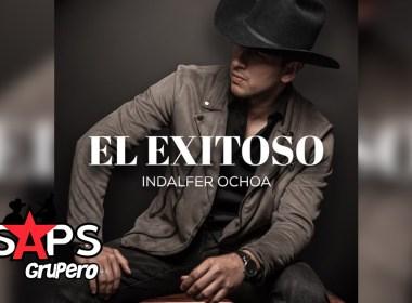 Letra El Exitoso – Indalfer Ochoa