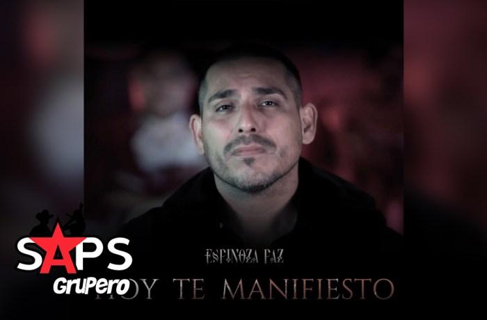 Letra Hoy Te Manifiesto – Espinoza Paz