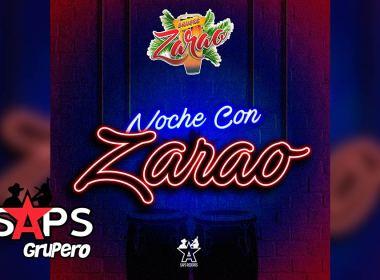 Letra Noche Con Zarao – Grupo Sangre Zarao
