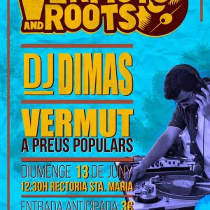 Vermuts and roots