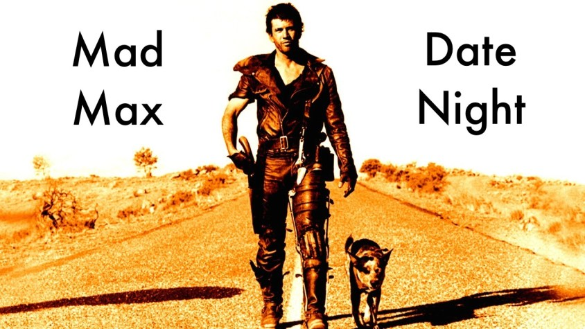 Mad Max Date Night Feature Image