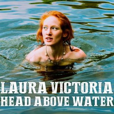 Laura Victoria: Head above Water