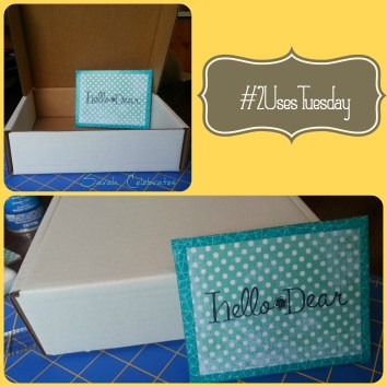 #2usestuesday - box to postcard
