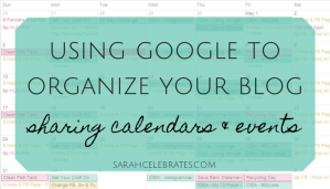 using google to organize your blog, sharing calendars and events