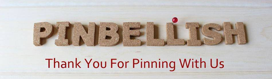 Thanks For Pinning With Us #Pinbellish