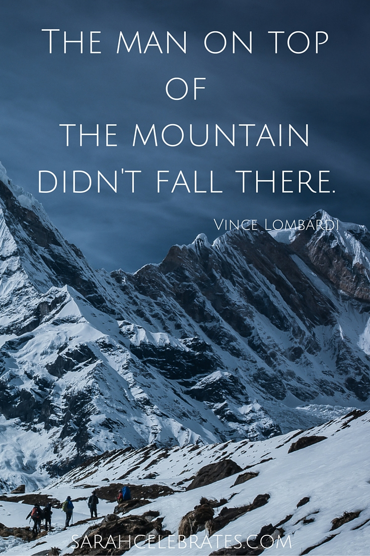 The man on top of the mountain didn't fall there. #MondayMotivation