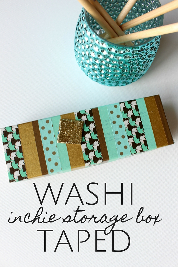 Inchie storage box, covered in washi tape