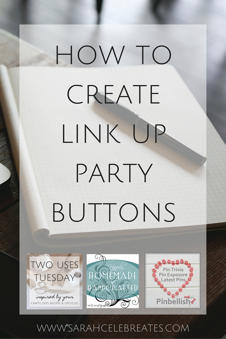 How to create link up party buttons
