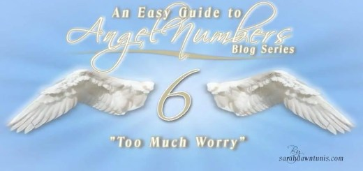Angel Number 6: Too Much Worry