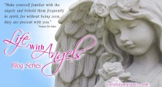 Life with Angels blog series by sarahdawntunis.com