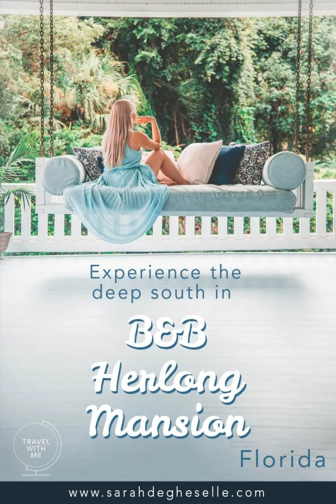 Experience the deep south in B&B Herlong Mansion | Florida | USA