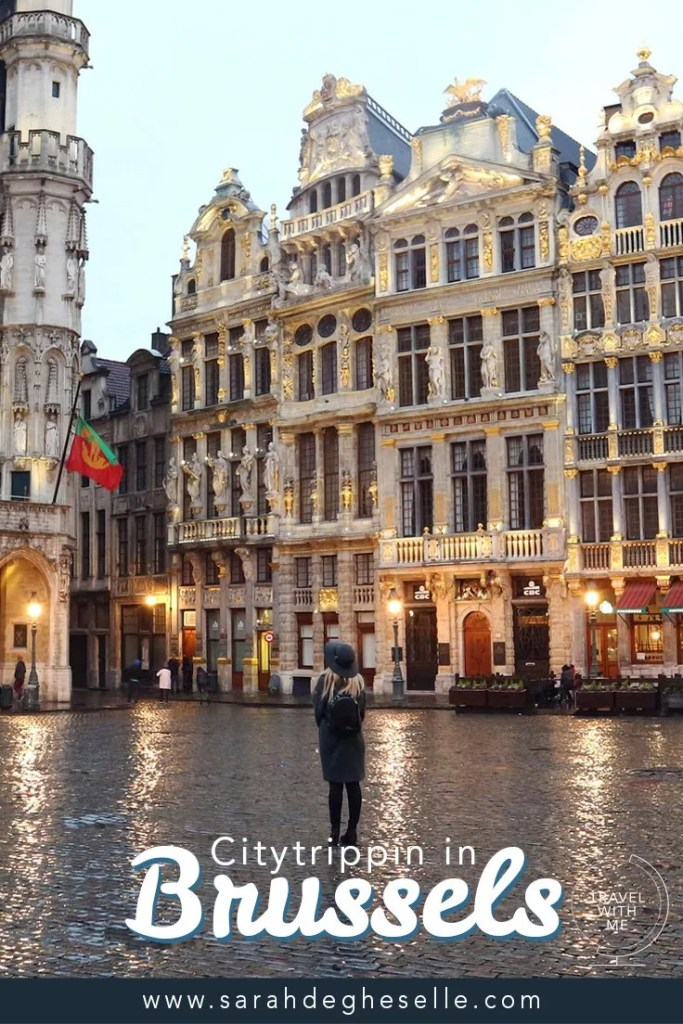 2 days of city trippen in Brussels | Belgium