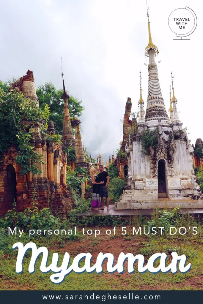 My top 5 MUST DO'S in Myanmar