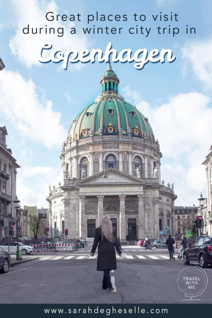 Great places to visit during a winter city trip in Copenhagen | Denmark