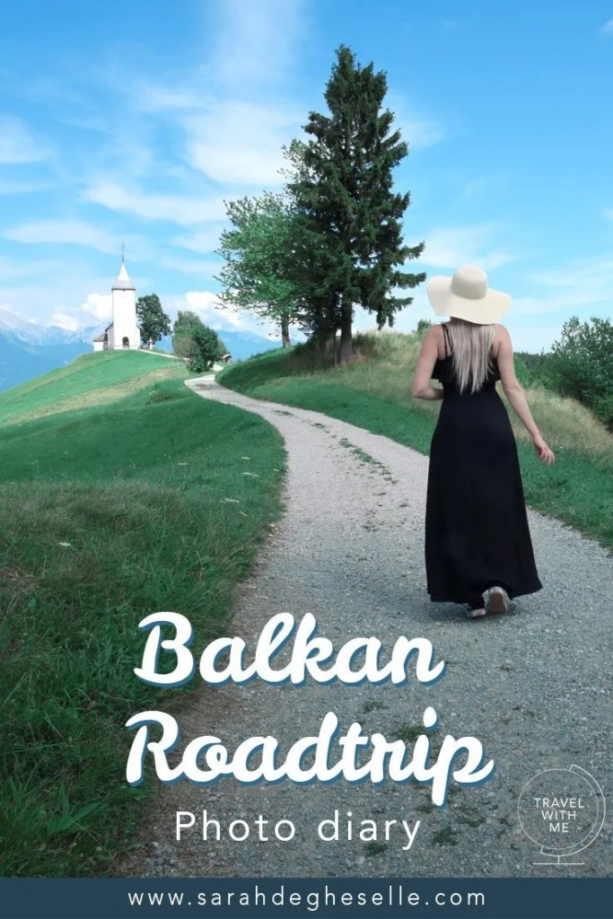 Photo diary | Balkan road trip Slovenia, Bosnia and Herzegovina, Montenegro