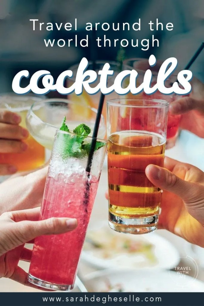travel around the world through cocktails