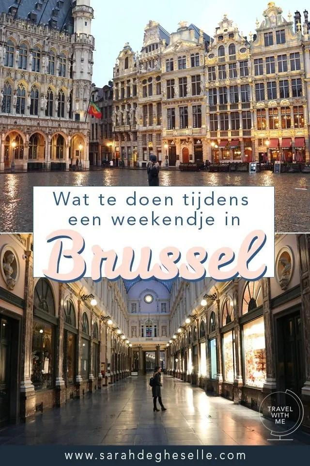 Wat te doen tijdens een weekendje in Brussel?