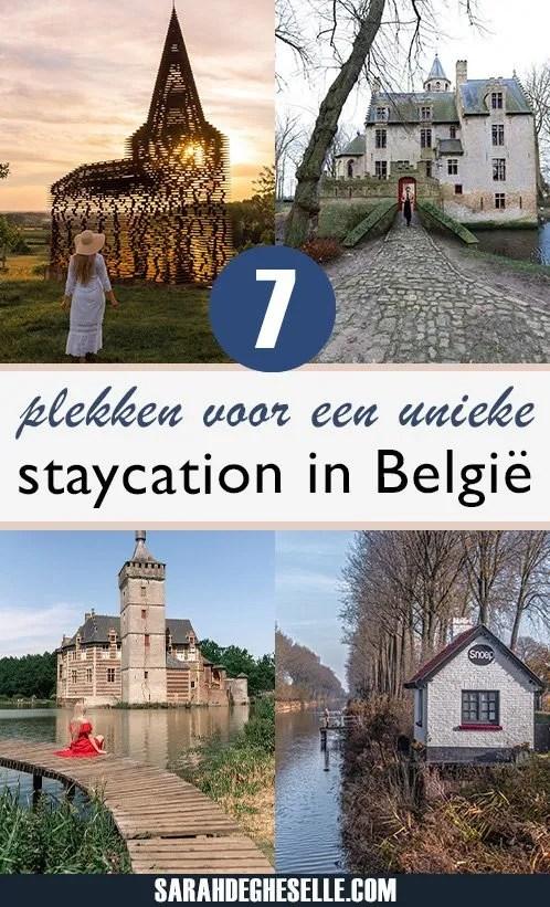 7 plekken voor een unieke staycation in België