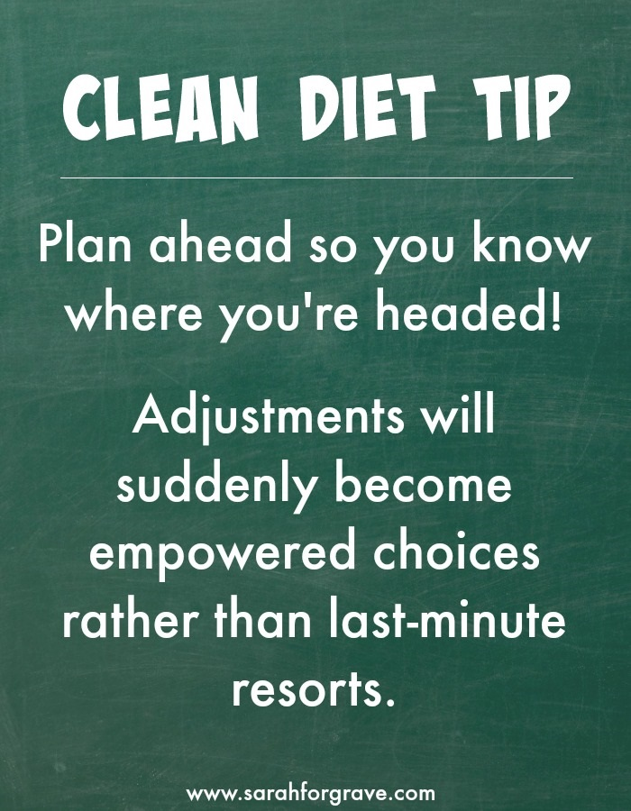 Clean Diet Tip | www.sarahforgrave.com