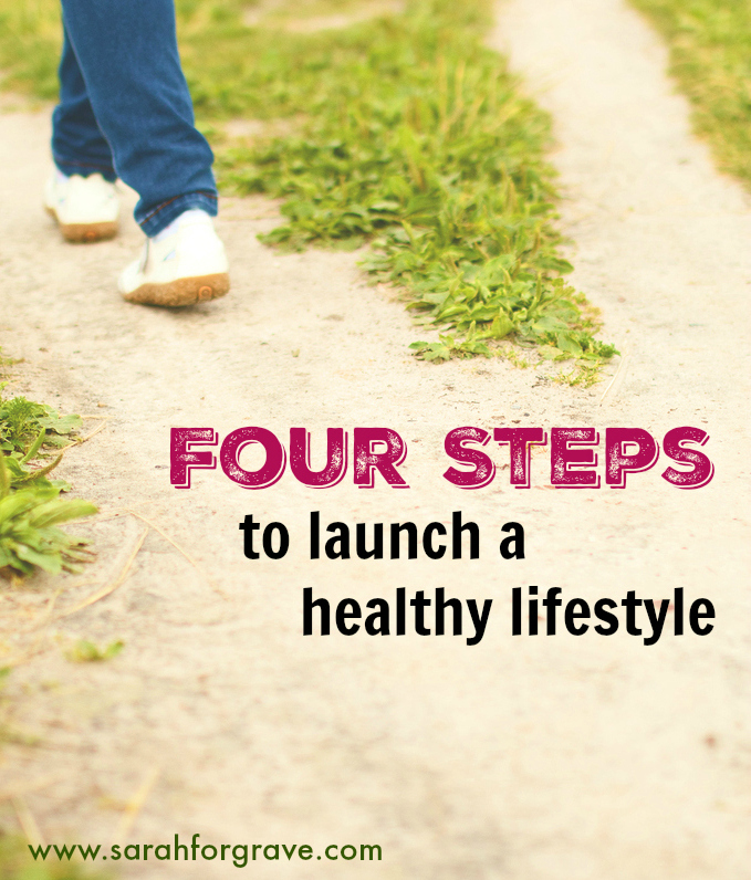 four-steps-to-launch-a-healthy-lifestyle