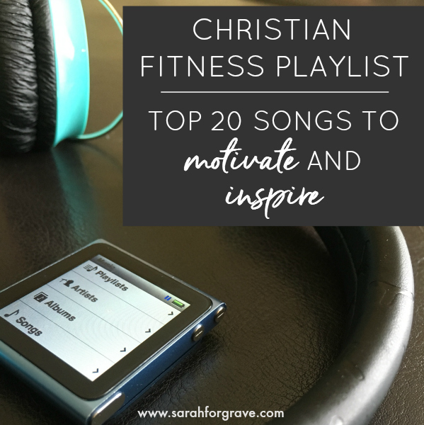 Christian Fitness Playlist Top 20 Songs To Motivate And Inspire