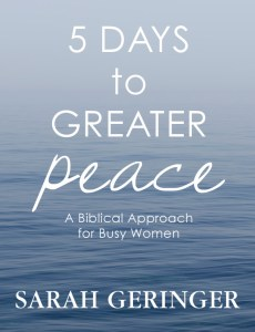 5 Days to Greater Peace: Free ebook for busy #Christian women. #peace #spiritualgrowth