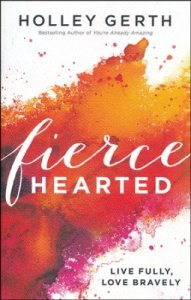 Review: Fiercehearted by Holley Gerth