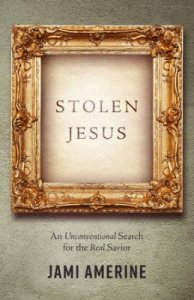 Review: Stolen Jesus by Jami Amerine