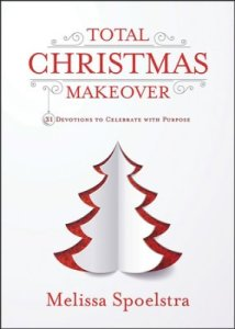 Total Christmas Makeover--a great read for Advent!