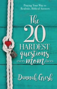 20 questions that every mom needs to ask, plus Bible based answers.