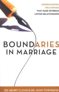 Boundaries in Marriage by Dr. Henry Cloud and Dr. John Townsend