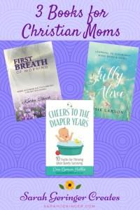 3 Books for Christian Moms