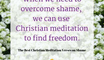 The Best Christian Meditation Verses on Shame
