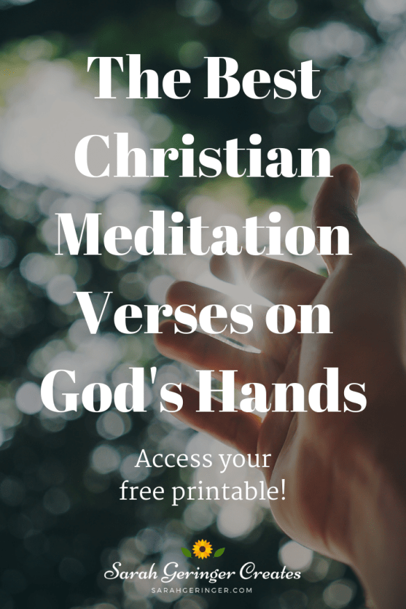 The Best Christian Meditation Verses on God's Hands
