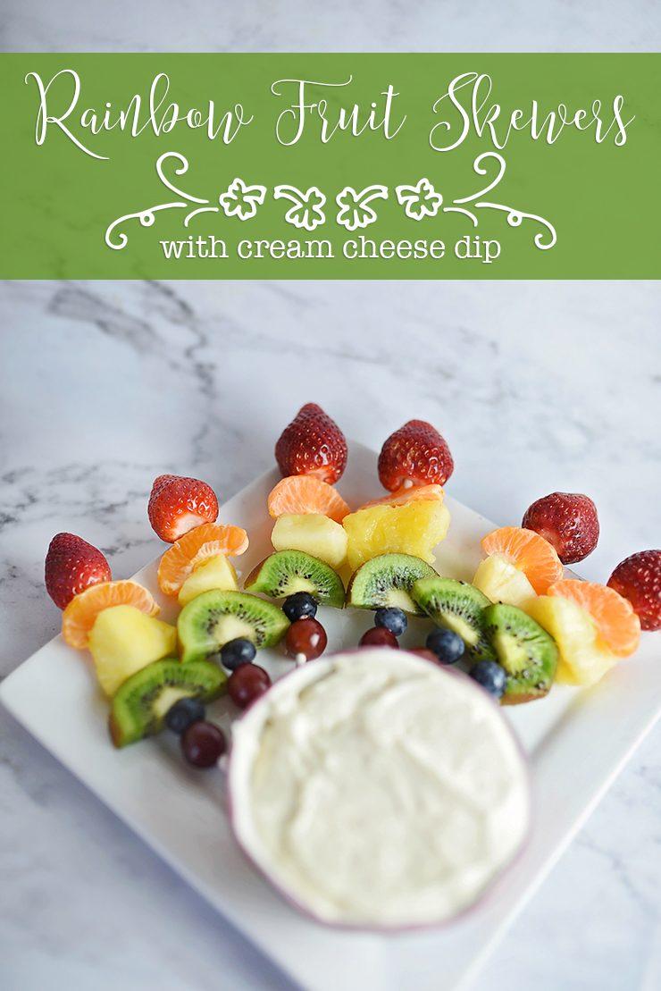 Rainbow Fruit Skewers with Cream Cheese Dip