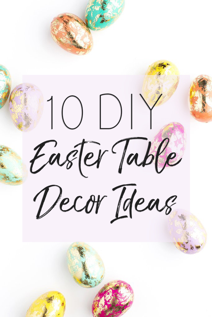 DIY Easter Table Decor