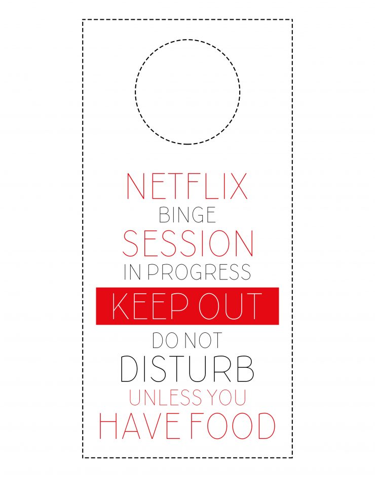 Netflix Binge Session Do Not Disturb Sign