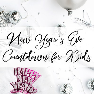 New Year's Eve Countdown for Kids