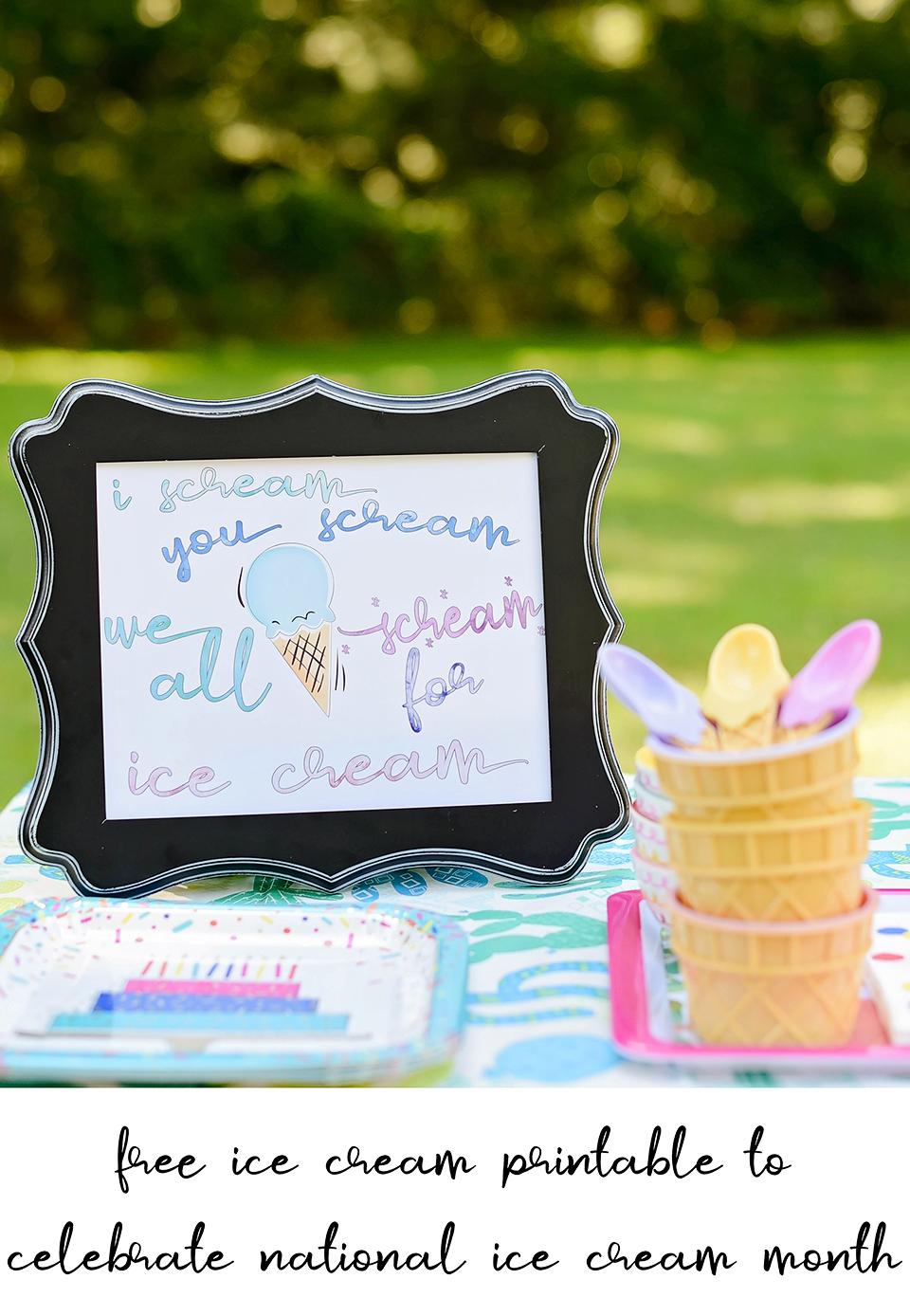 Free Ice Cream Printable to Celebrate National Ice Cream Month