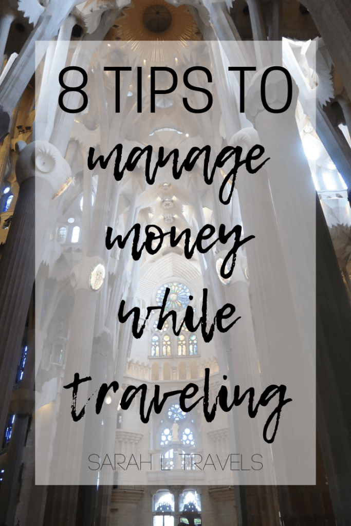 Sagrada Familia, Barcelona Text: 8 Tips to Manage Money while Traveling