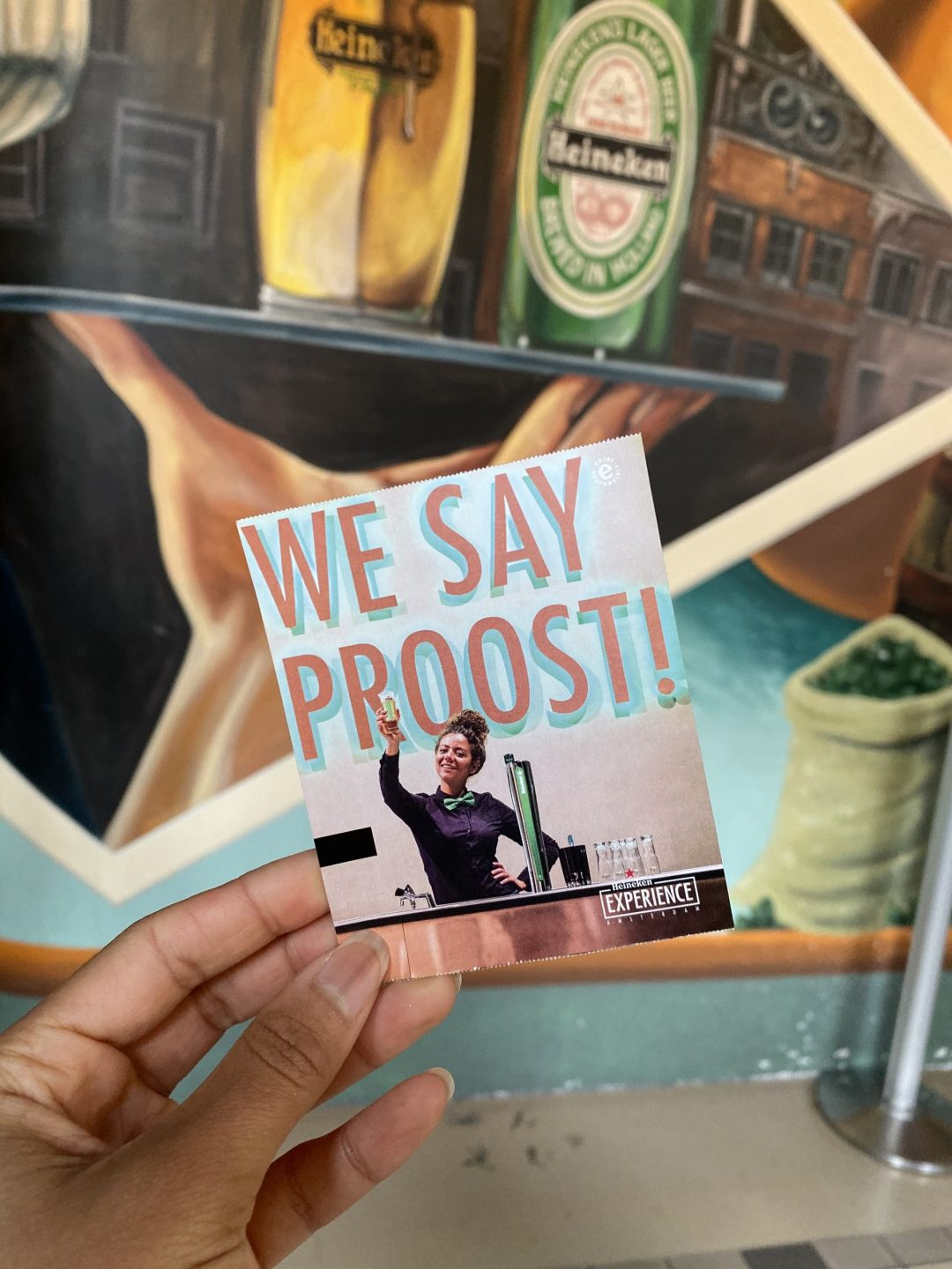 """Heineken Experience Amsterdam: ticket with text """"We Say Proost!"""""""