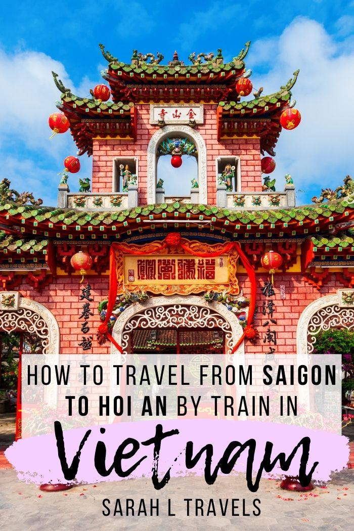 "Red temple in background with text overlay ""How to travel from Saigon to Hoi An by train in Vietnam"""