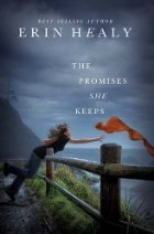 The Promises She Keeps by Erin Healy
