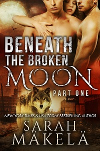 Book Cover: Beneath the Broken Moon: Part One