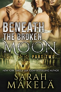 Book Cover: Beneath the Broken Moon: Part Two