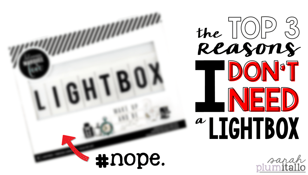 The Top 3 Reasons I Don't Need a Lightbox
