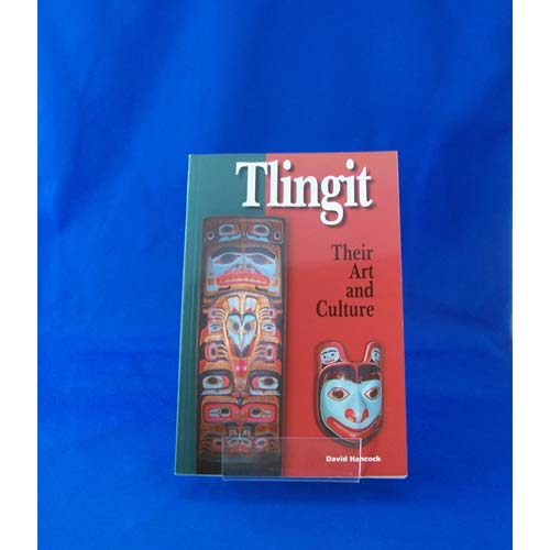 Book-Tlingit Their Art and Culture