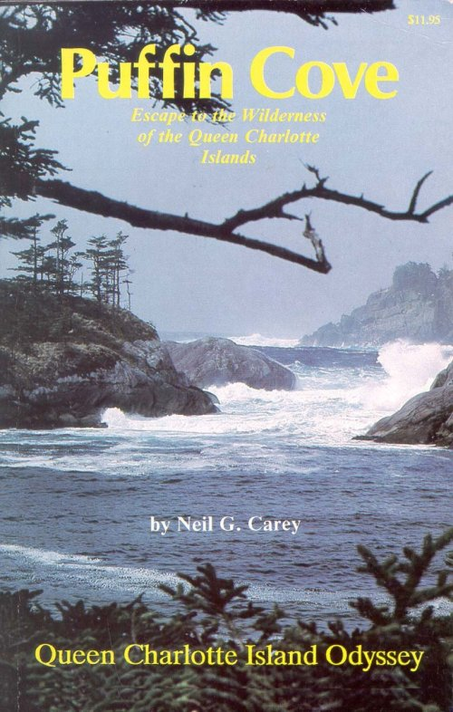 PUFFIN COVE: A QUEEN CHARLOTTE ISLAND ODYSSEY