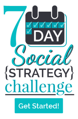 Take the 7 Day Social Strategy Challenge!