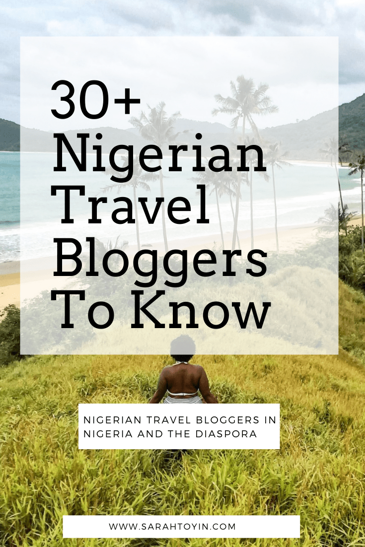 nigerian travel bloggers